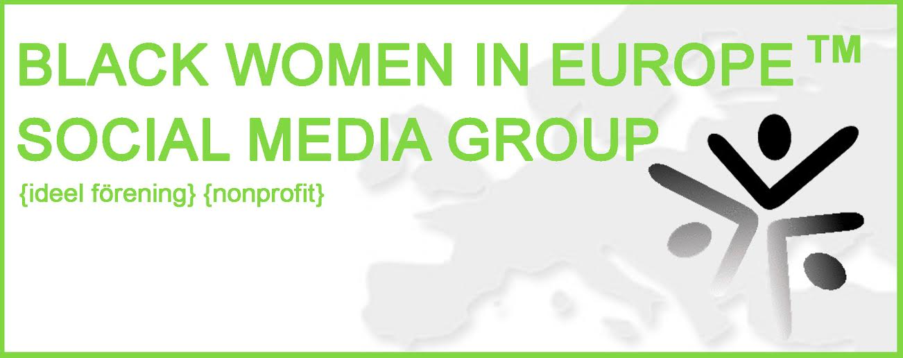 Black Women In Europe® Social Media Group